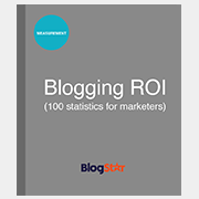 BLOGGING ROI 100 STATISTICS FOR MARKETERS